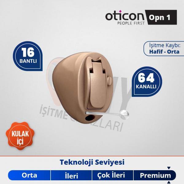 kulak içi görünmen işitme cihazı oticon opn 1